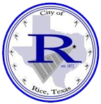 City of Rice <br> Texas - A Place to Call Home...